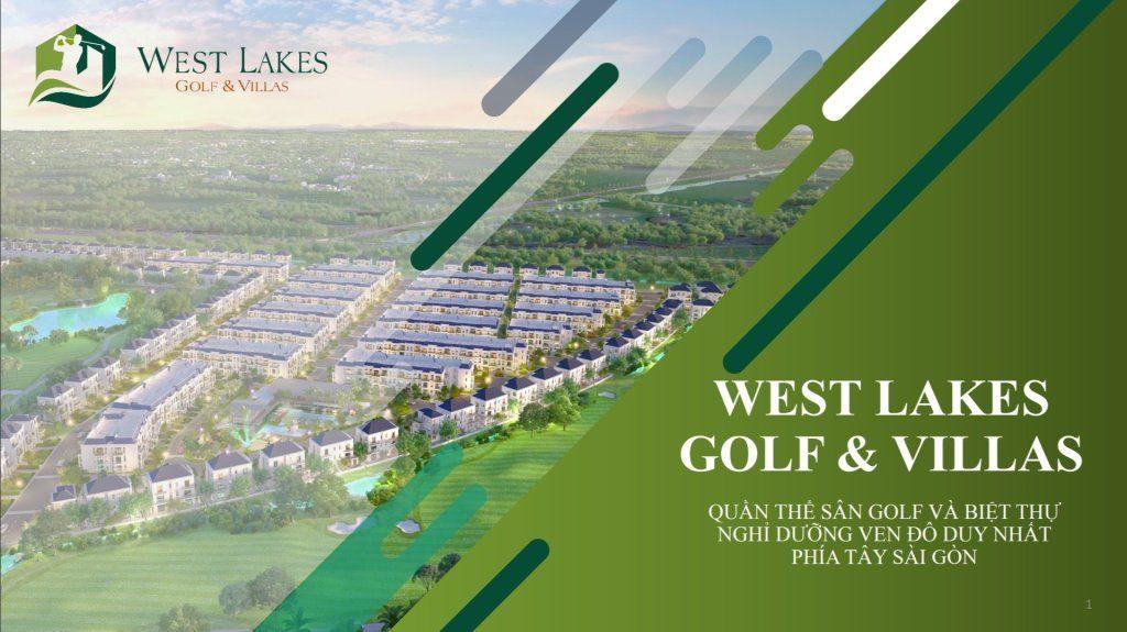 Tại sao dự Án West Lakes Golf & Villas Đức Hòa thu hút mạnh nhà Đầu Tư?